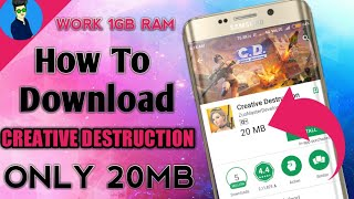 Download creative destruction Game Highly comprass only 20mb for android (same as Fortnite)