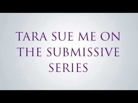 Tara Sue Me introduces the characters from her Submissive series Mp3