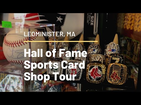 I TOURED SPORTS CARDS & COLLECTIBLES SHOP — HALL OF FAME OF LEOMINSTER, MA
