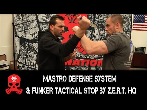 Mastro Defense System and Funker tactical stop by Z.E.R.T. HQ