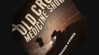 Watch Old Crow Medicine Show Methamphetamine video