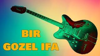 Bir Gozel Ifa Qulag Asmaga Deyer Popuri (Gitara) 2019 Yeni