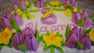 Торт с цветами из крема Украшение торта ТЮЛЬПАНАМИ НАРЦИССАМИ и МИМОЗОЙ Белково заварной крем