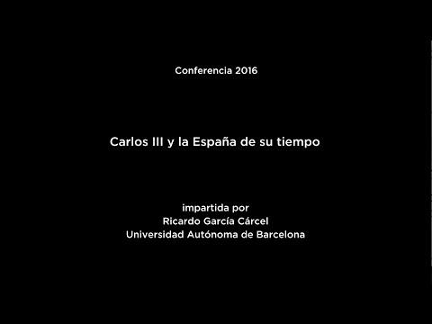 Conferencia: Carlos III y la España de su tiempo