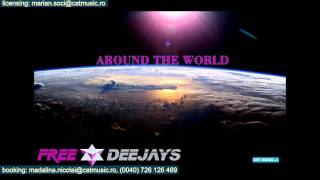 Free Deejays - Around The World (Official Single)