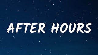 The Weeknd - After Hours (Lyrics)