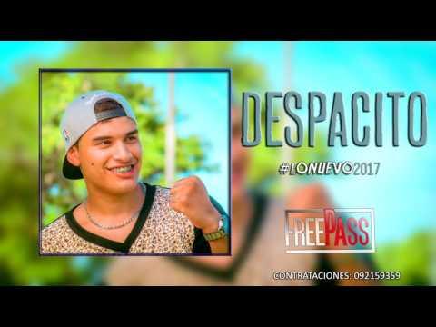 FreePass - Despacito (Contrataciones : 092159359)
