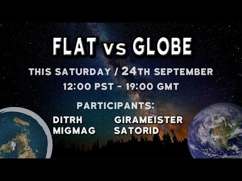 Flat Earth vs Globe :Debate