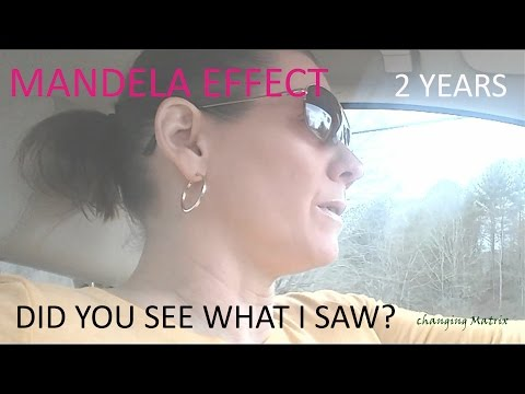 MANDELA EFFECT TWO YEARS - DID YOU SEE WHAT I SAW?