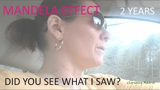 mandela effect two years did you see what i saw