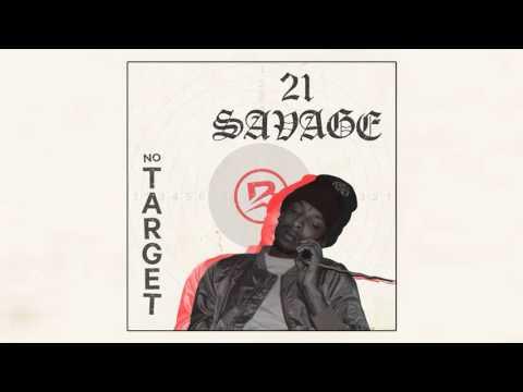 21 Savage - No Target [Prod. By Brodinski]