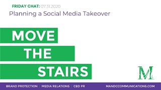 Move the Stairs Friday Chat: Planning a social media takeover