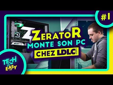 ZERATOR MONTE SON PC CHEZ LDLC !