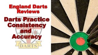 Darts practice -  consistency and accuracy