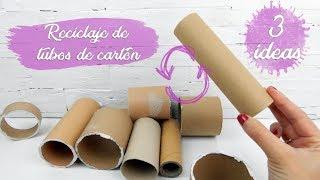 3 IDEAS PARA RECICLAR TUBOS DE CARTÓN - RECICLAJE CREATIVO
