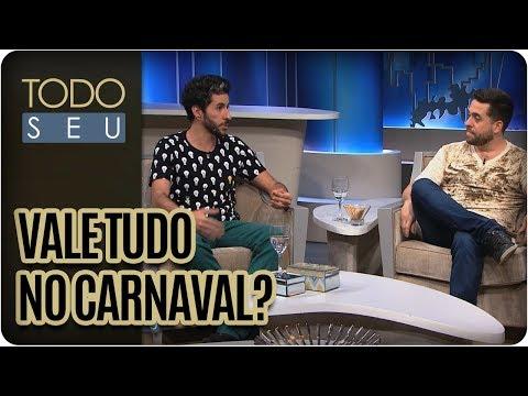 Vale Tudo No Carnaval? | Mauricio Meirelles E Ederson Miranda  - Todo Seu (13/02/18)