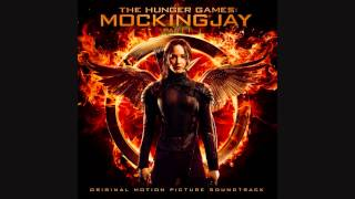 The Hunger Games: Mockingjay Part 1 Soundtrack Suite - James Newton Howard