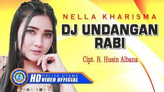 DJ Undangan Rabi - Nella Kharisma ( Official Music Video )