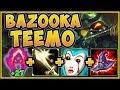 WTF RIOT?? 1 TEEMO Q = 1 KILL? BAZOOKA TEEMO IS 100% OP! TEEMO JUNGLE GAMEPLAY! - League of Legends