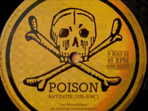The Weathermen   poison  lethal and anti dot Dub  12 inch  belgium 1987