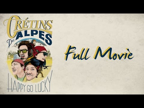CRÉTINS DES ALPES / HAPPY GO LUCKY : FULL MOVIE - Almo