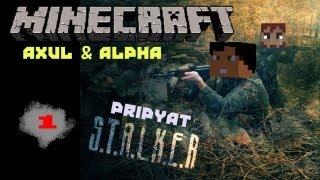 Сталкеры в Minecraft: Припять (Pripyat Stalker Map) Axul & Alpha COOP - Часть 1(Minecraft COOP Axul & Alpha на карте
