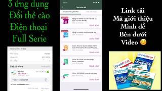 3 Ứng Dụng Đổi Thẻ Cào Viettel, VinaPhone, MobiFone Full Serial