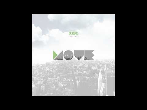 Xist MOVE Vol. 1 Compilation Album - Move [Chasing After You] @Xist_music
