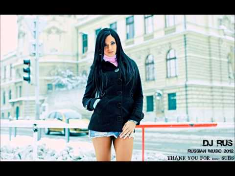Russian Music 2012 (Dj RuS) Mix 5