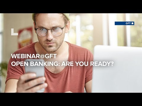 Webinar@GFT: Open Banking - Are you ready?