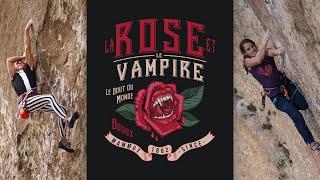Rock Climbing Classics | EP#3 La Rose et le Vampire 8b