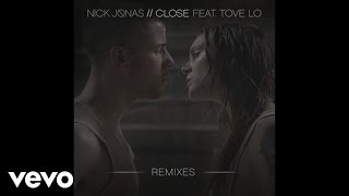 Nick Jonas - Close (Dan E Radio Edit / Audio) ft. Tove Lo