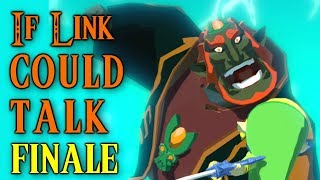 If Link Could Talk in Wind Waker -  The Finale!
