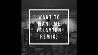 Want to Want Me - Jason Derulo (Remix by Clayton feat Travis Atreo)