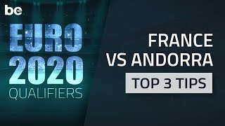 Euro 2020 Qualifiers | Top tips for France vs Andorra