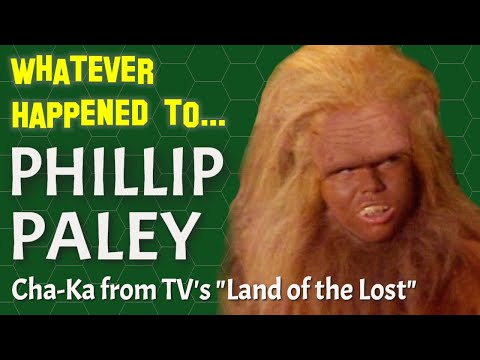 Whatever Happened To Chaka From Land Of The Lost?