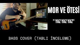 Фото Mor Ve Ötesi - Yaz Yaz Yaz 🎸 Bass Cover Tablı İnceleme Mvö Yazyazyaz