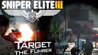 "Sniper Elite 3: ""Target the Führer"" Assassination (Max Graphics PC Gameplay)"
