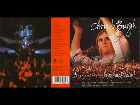Chris de Burgh - High On Emotion   Live From Dublin (audio)