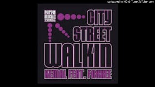 Kemal Feat Foxxee - City Street Walkin (Main Mix)
