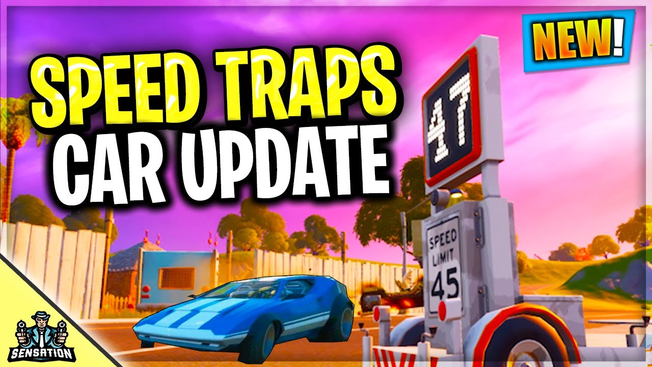 New Cars Speed Traps Update Added To Fortnite Battle Royale Right