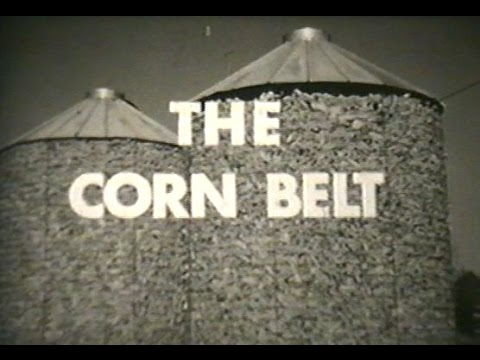 The Corn Belt -  America's Corn Belt Farmers - Midwest Farming