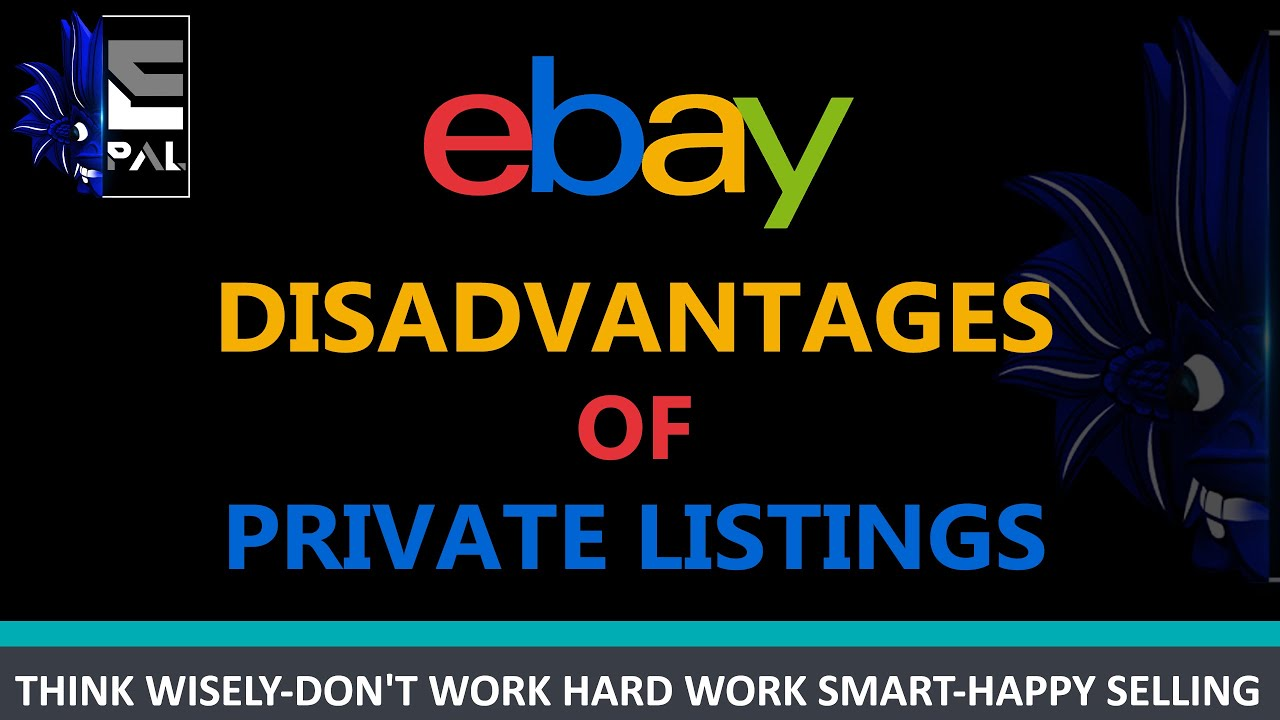 Disadvantages Of Private Listings On Ebay Youtube