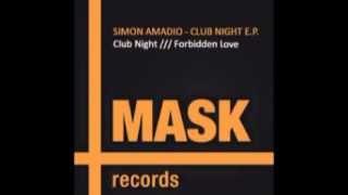 Simon Amadio - Forbidden Love [ MSK010 ]