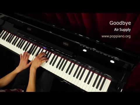 琴譜♫ Goodbye - Air Supply (piano) 香港流行鋼琴協會 pianohk.com 即興彈奏 hkppa