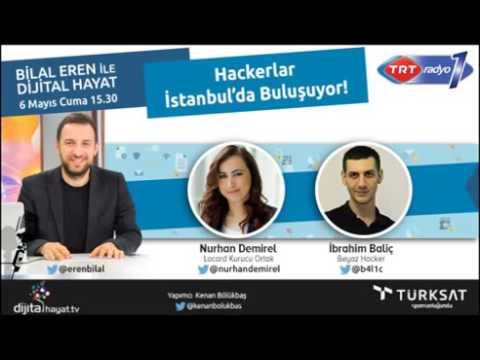 06 05 2016 Dijital Hayat Bölüm69   TRT RADYO1 I Hackerlar İstanbul'da buluşuyor!