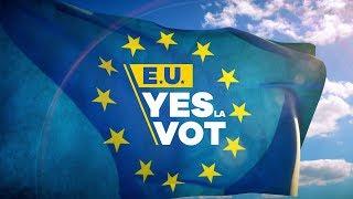 ROMÂNIA, TE IUBESC! - E.U. YES LA VOT