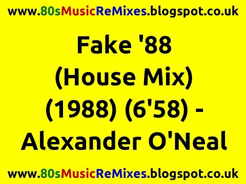 Fake 39 88 house mix alexander o 39 neal 80s club mixes for 80s house music