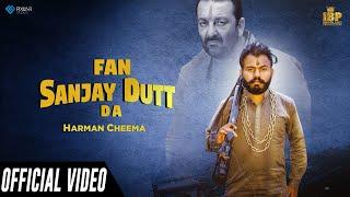 Fan Sanjay Dutt Da (Harman Cheema) Mp3 Song Download