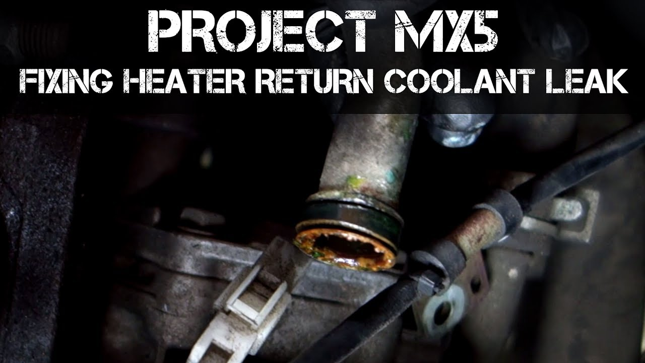 project mx5 how to fix heater return o ring coolant leak replacing coolant [ 1280 x 720 Pixel ]